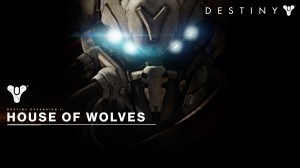 house of wolves Destiny DLC
